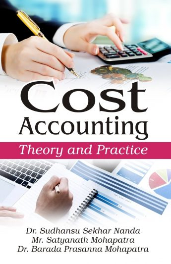 Cost Accounting Theory and Practice