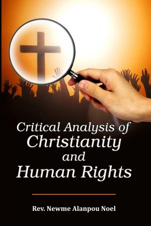 Critical Analysis of Christianity and Human Rights