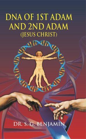 DNA OF 1ST ADAM AND 2ND ADAM (JESUS CHRIST)