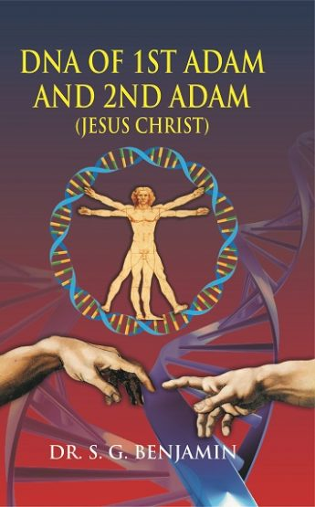 DNA OF 1ST ADAM AND 2ND ADAM (JESUS CHRIST)