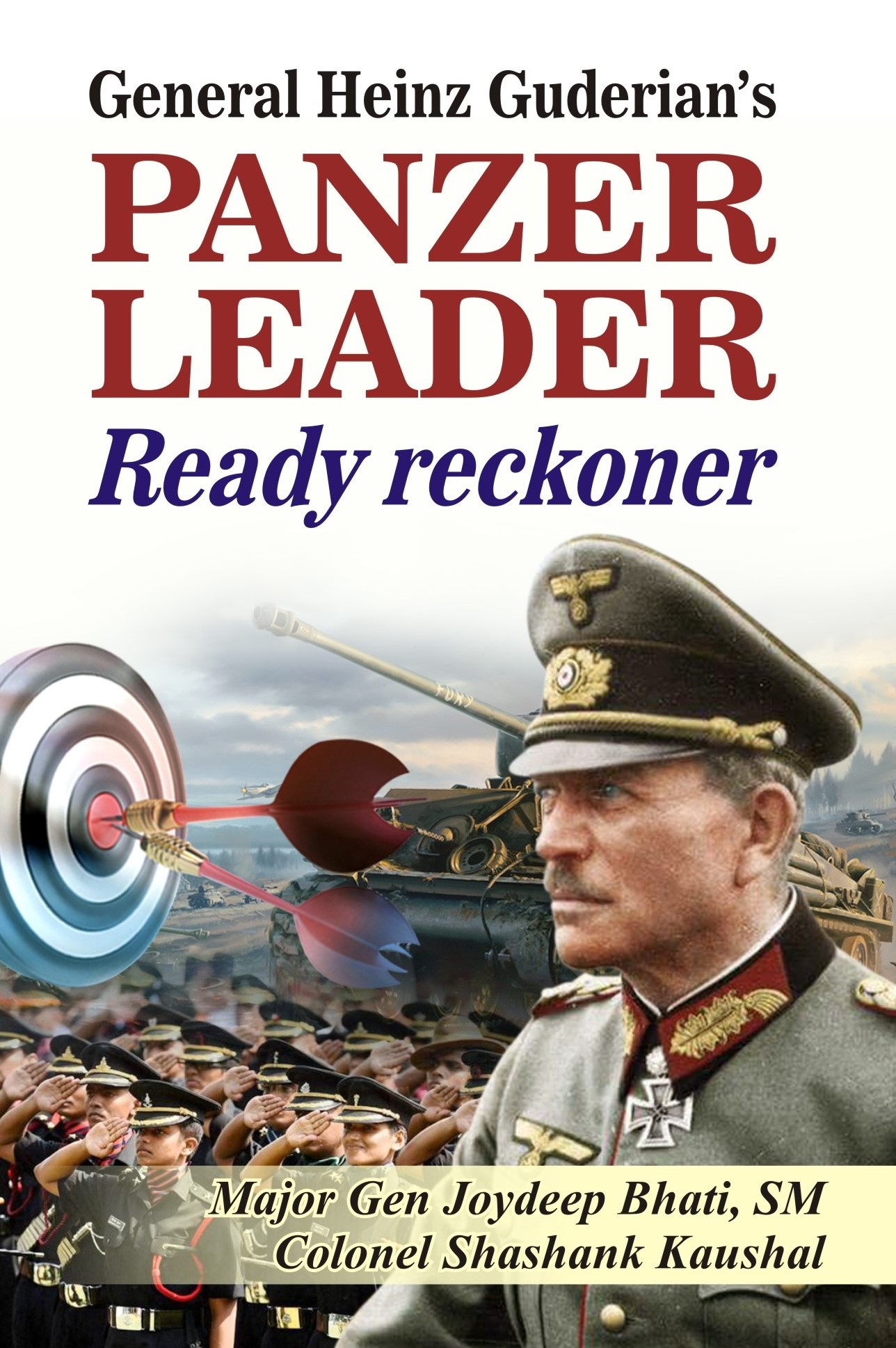 General Heinz Guderian's Panzer Leader Ready Rackoner