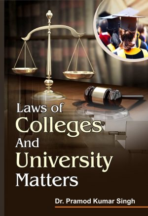 LAWS OF COLLEGES AND UNIVERSITY MATTERS