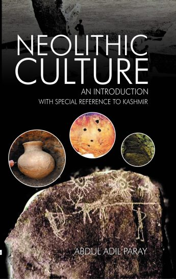 The rationale of this book, 'Neolithic Culture of Kashmir-An Introduction, is that the attitude and interest of research about the prehistory of Kashmir