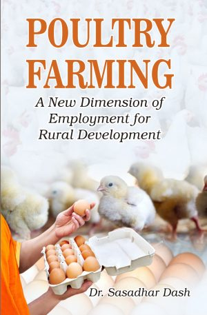 POULTRY FARMING - A NEW DIMENSION OF EMPLOYMENT FOR RURAL DEVELOPMENT