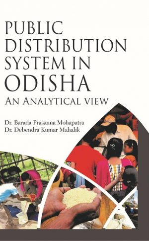 Public Distribution System in Odisha An Analytical view