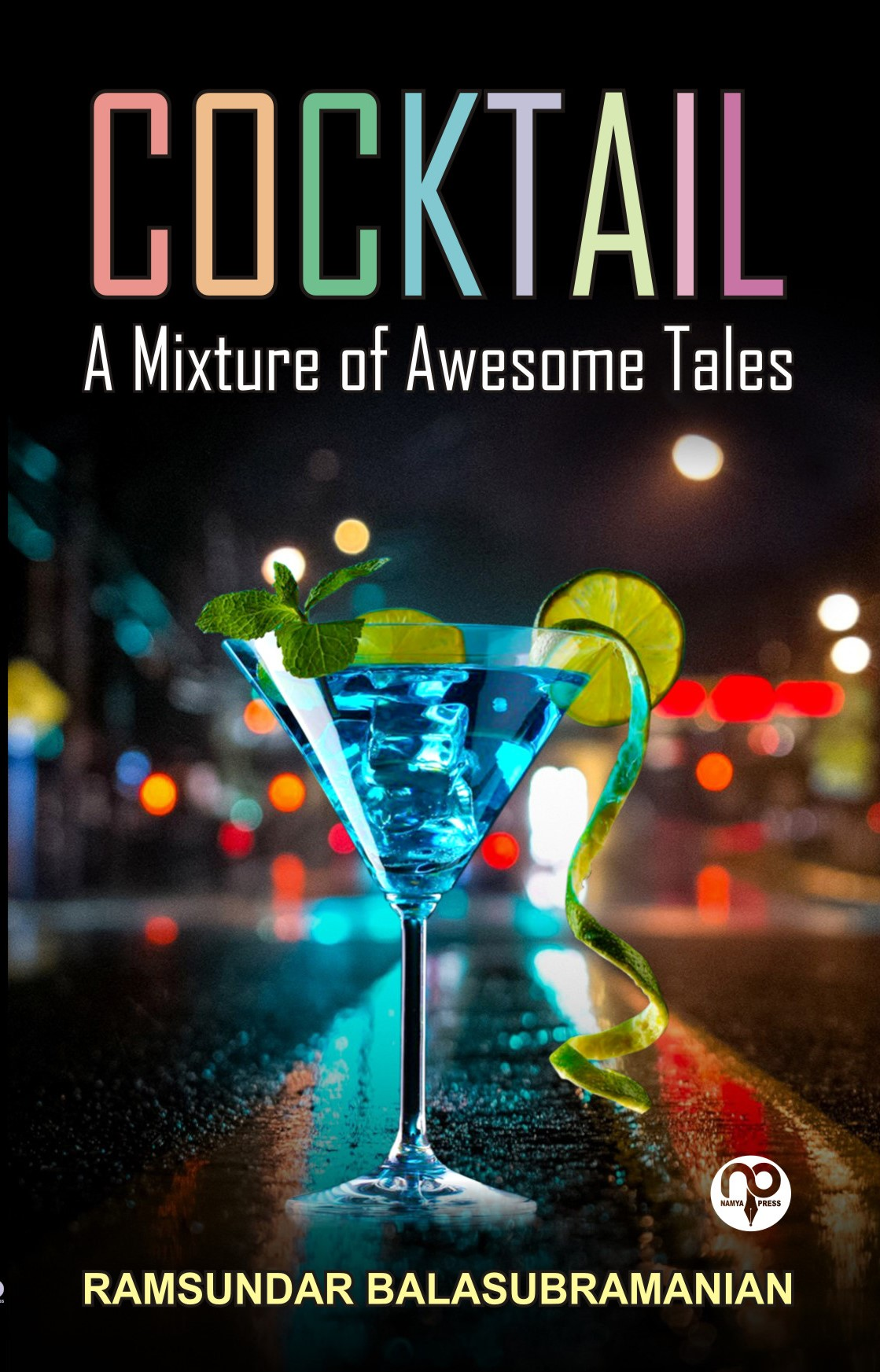 COCKTAIL- A MIXTURE OF AWESOME TALES