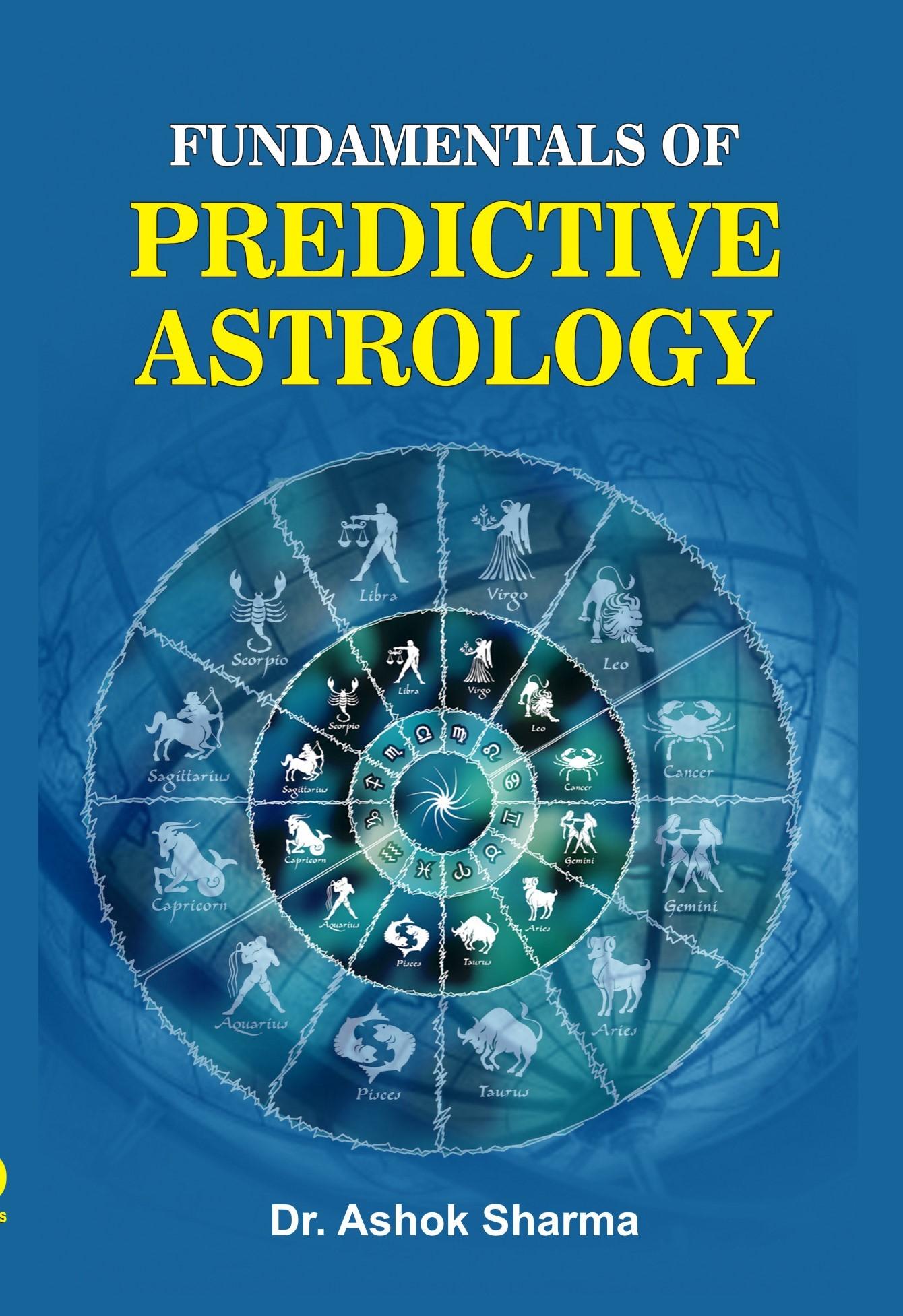 FUNDAMENTALS OF PREDICTIVE ASTROLOGY